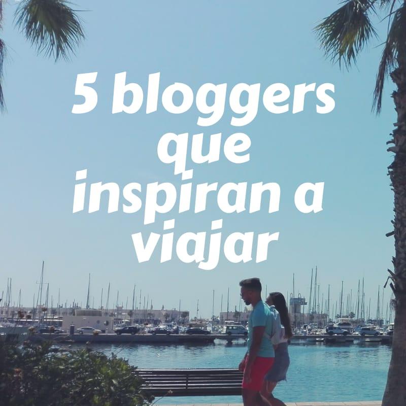 5 bloggers que inspiran a viajar