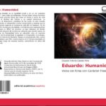 """Haz un viaje filosófico con el libro """"Eduardo: Humanidad"""""""